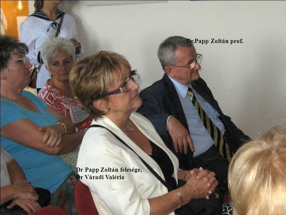 Dr.Papp Zoltán prof. Dr Papp Zoltán felesége, Dr Váradi Valéria