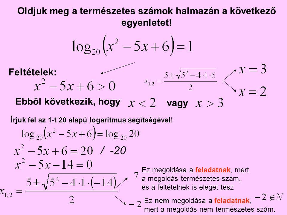 Oldjuk meg a természetes számok halmazán a következő egyenletet!