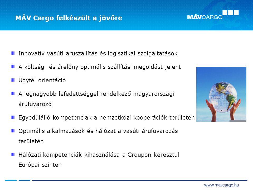 MÁV Cargo felkészült a jövőre