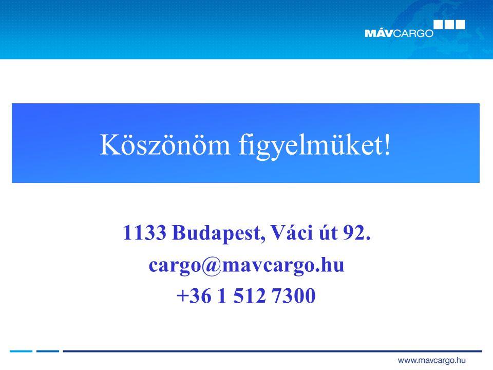 1133 Budapest, Váci út 92. cargo@mavcargo.hu +36 1 512 7300