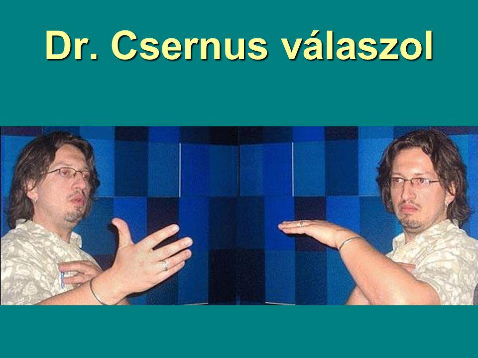 Dr. Csernus válaszol