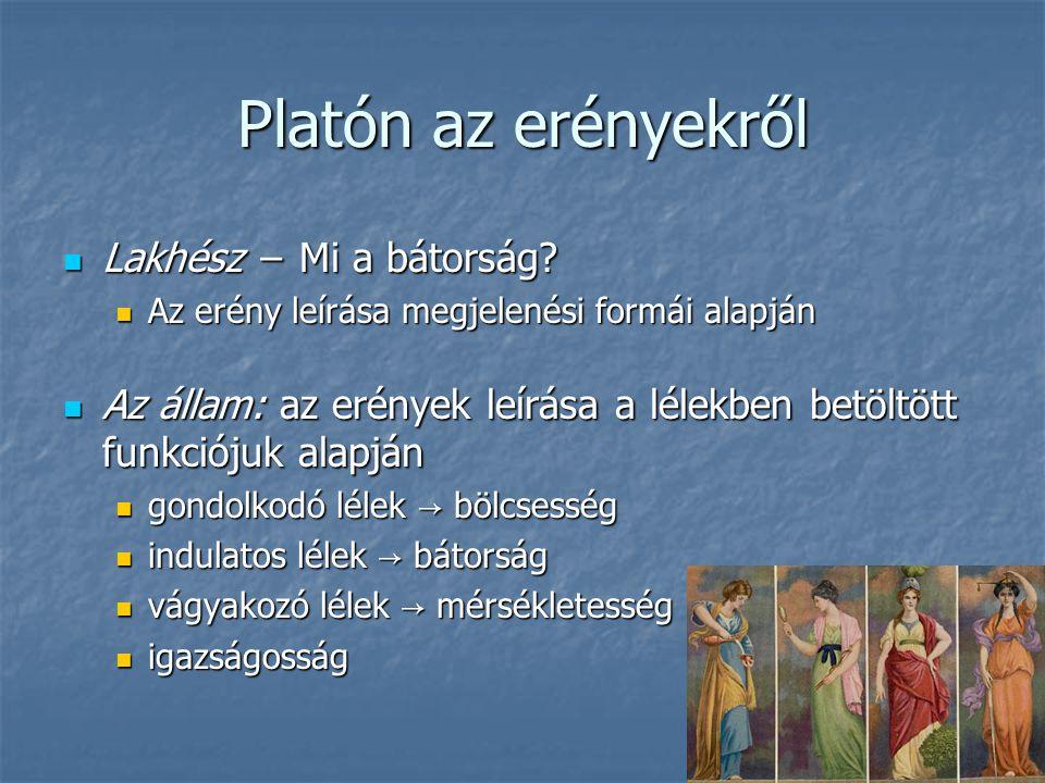 Platón az erényekről Lakhész − Mi a bátorság