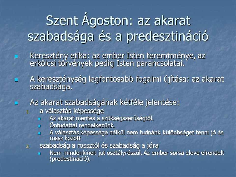 Szent Ágoston: az akarat szabadsága és a predesztináció