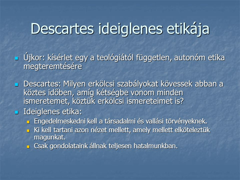 Descartes ideiglenes etikája