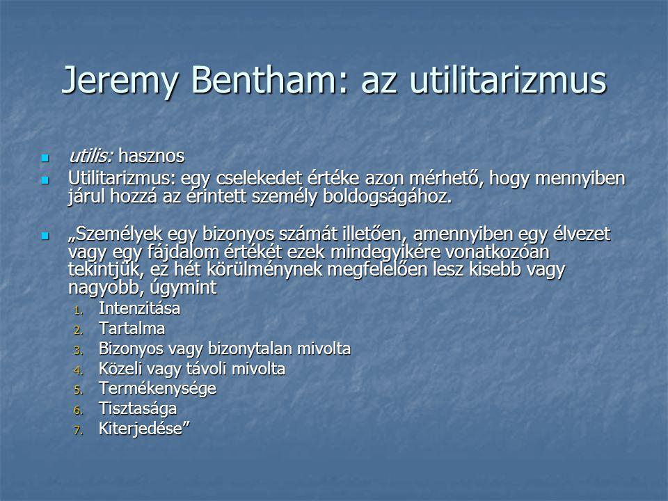 Jeremy Bentham: az utilitarizmus