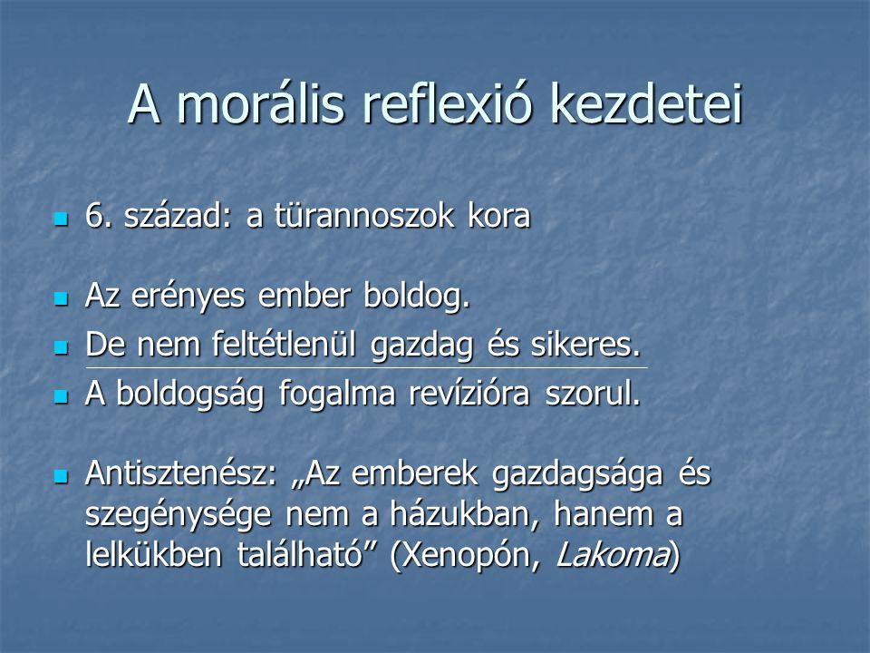 A morális reflexió kezdetei