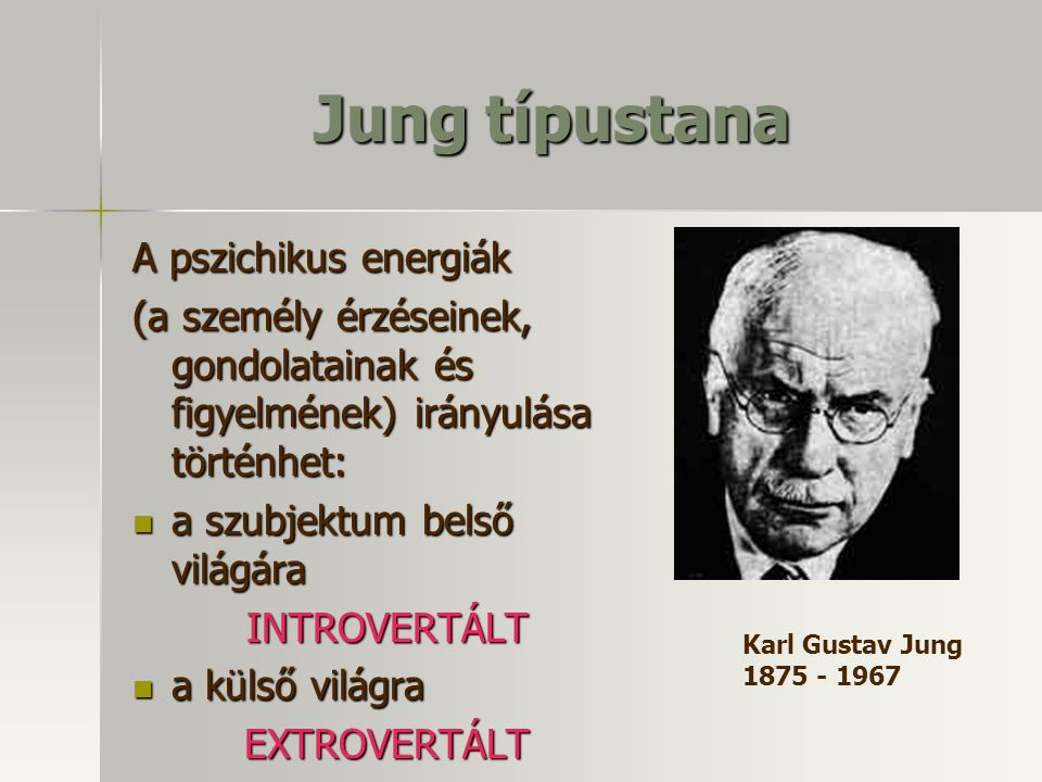 Jung típustana A pszichikus energiák
