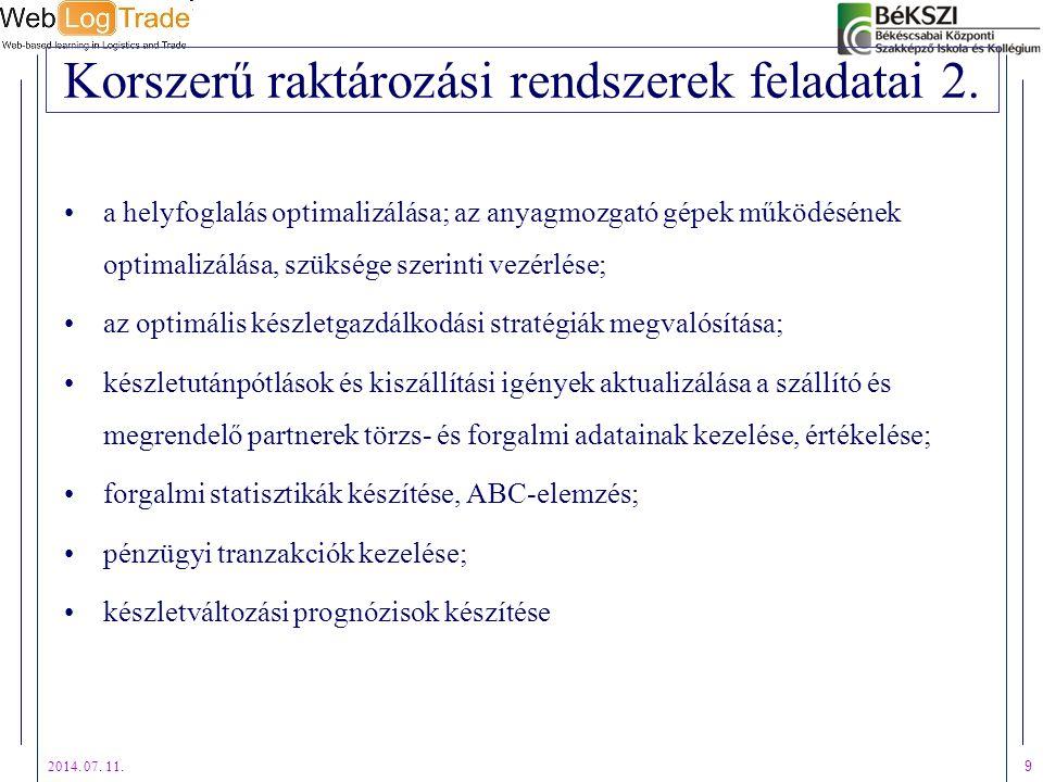 Korszerű raktározási rendszerek feladatai 2.