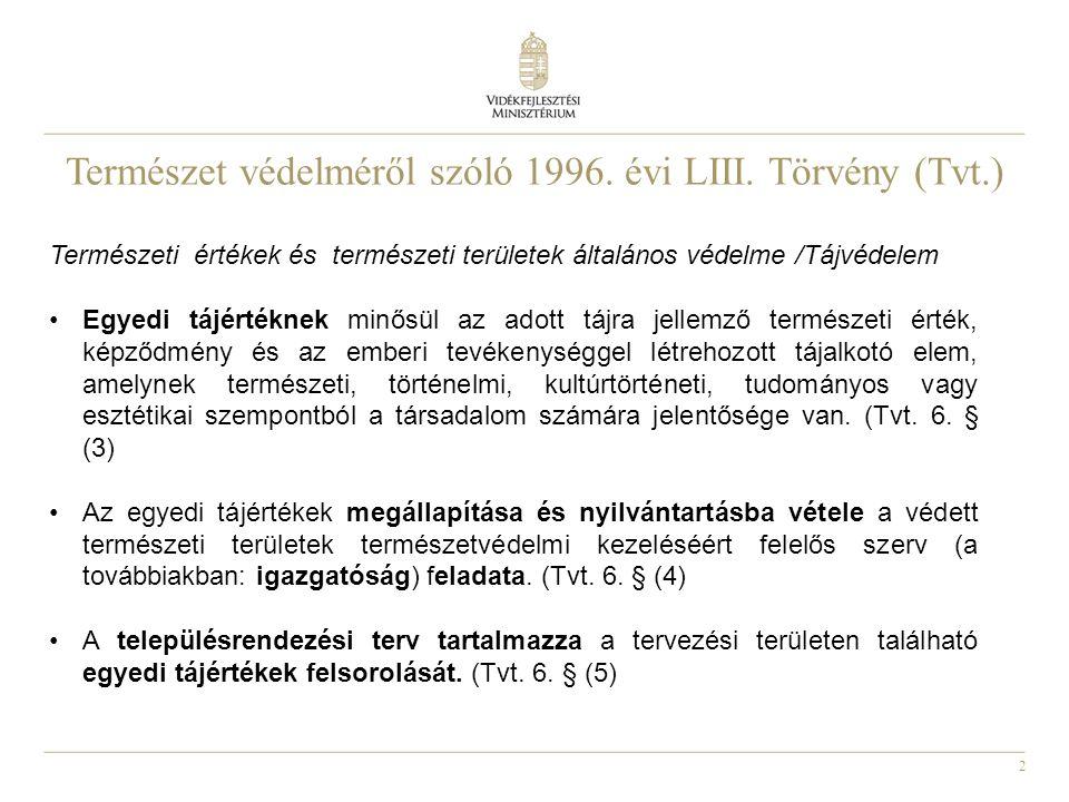 Természet védelméről szóló 1996. évi LIII. Törvény (Tvt.)