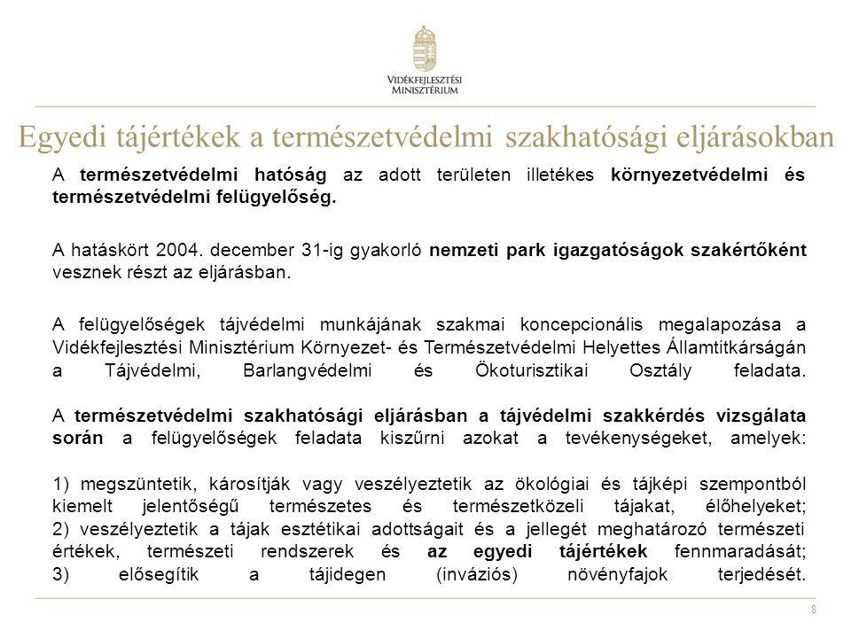 Egyedi tájértékek a természetvédelmi szakhatósági eljárásokban