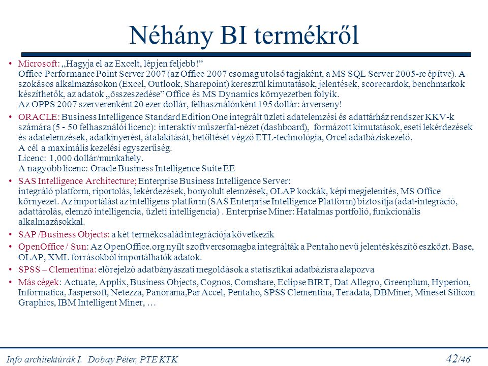 Néhány BI termékről