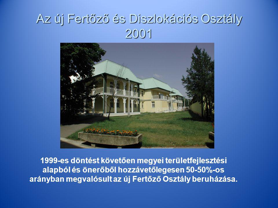 Az új Fertőző és Diszlokációs Osztály 2001