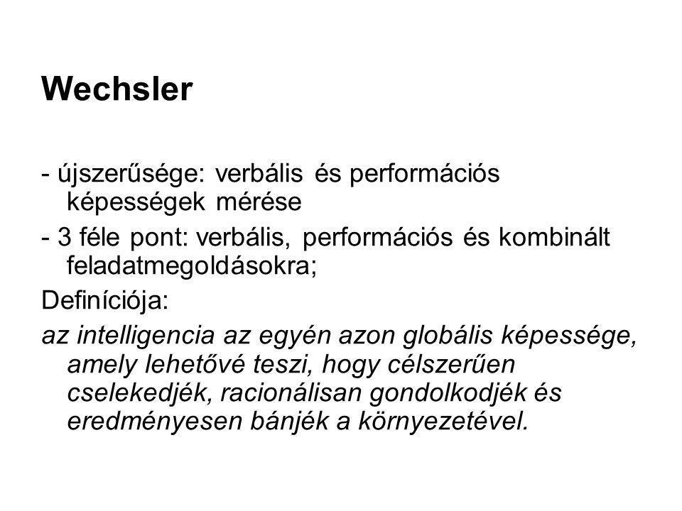 Wechsler - újszerűsége: verbális és performációs képességek mérése