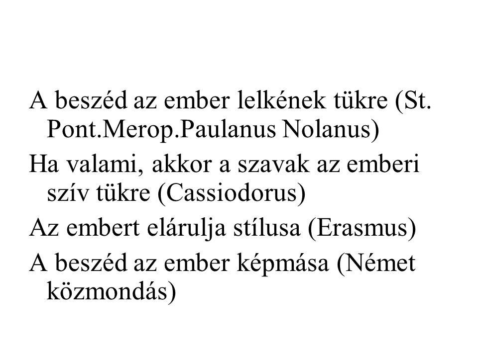 A beszéd az ember lelkének tükre (St. Pont.Merop.Paulanus Nolanus)