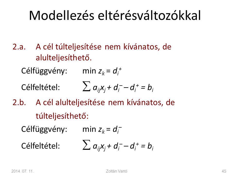 Modellezés eltérésváltozókkal