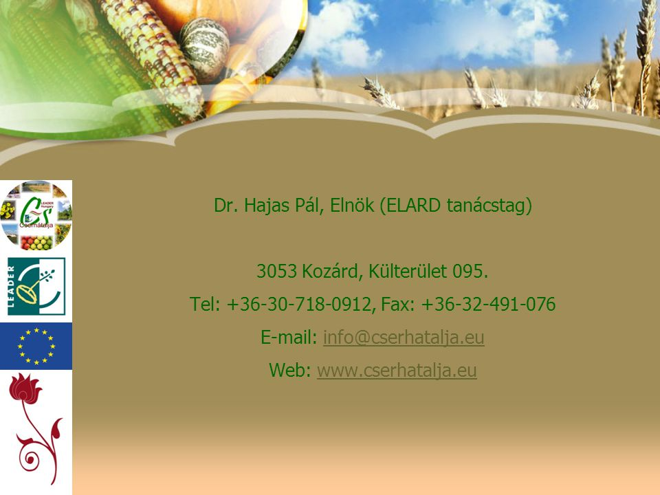 Dr. Hajas Pál, Elnök (ELARD tanácstag)
