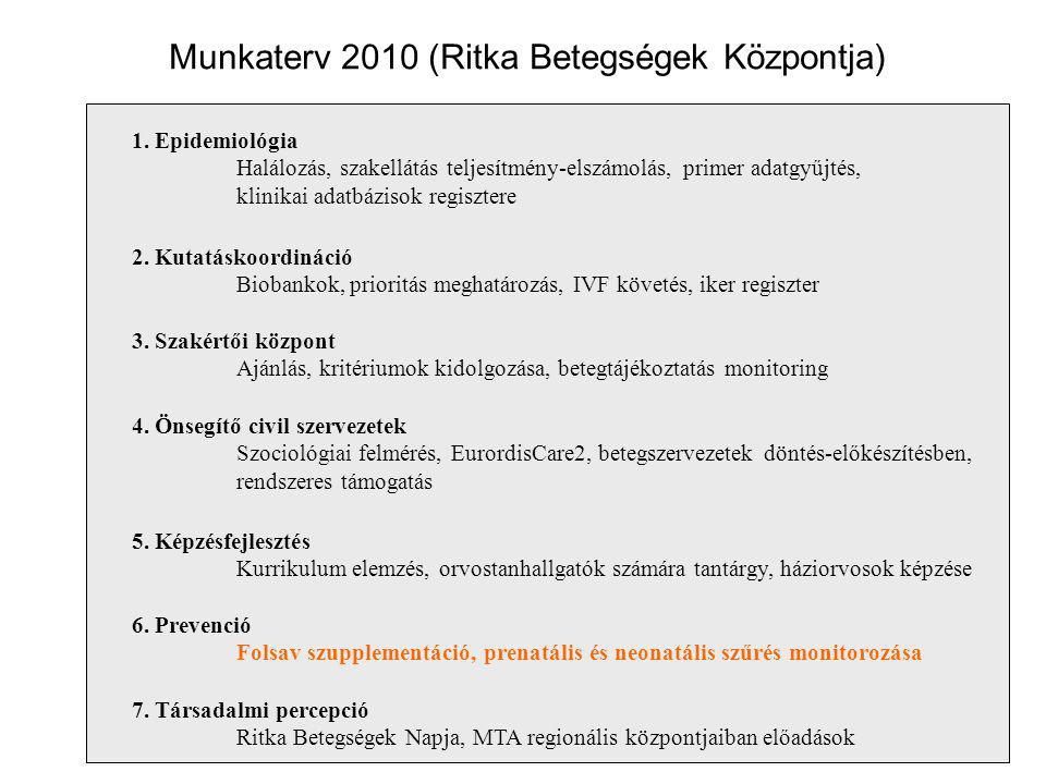 Munkaterv 2010 (Ritka Betegségek Központja)
