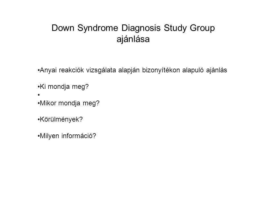 Down Syndrome Diagnosis Study Group ajánlása