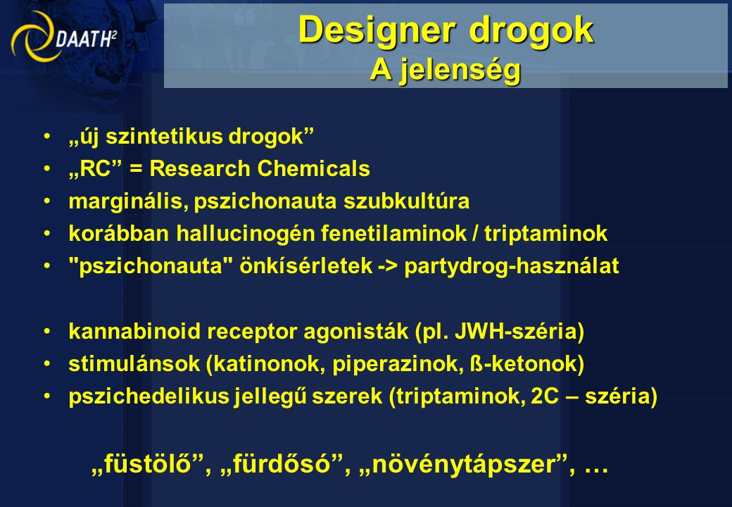 Designer drogok A jelenség
