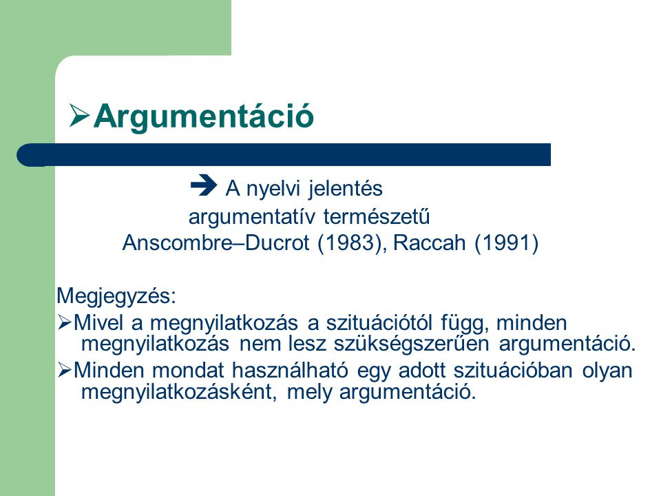 Argumentáció argumentatív természetű