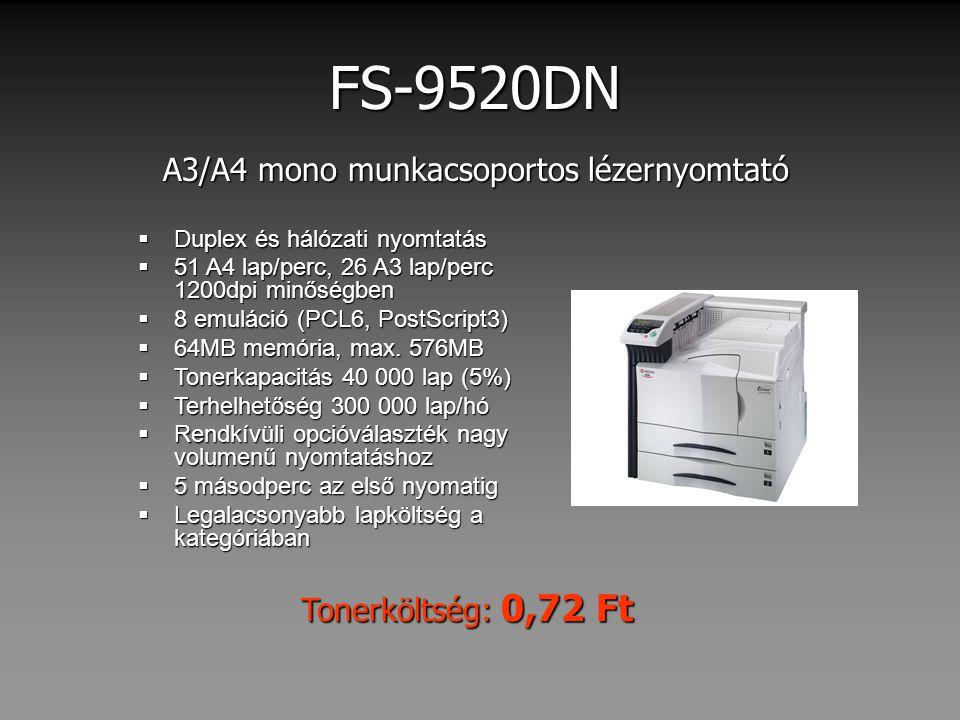 A3/A4 mono munkacsoportos lézernyomtató