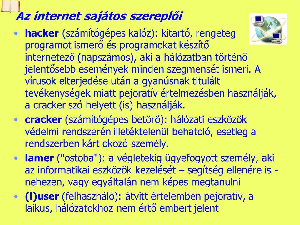 Az internet sajátos szereplői