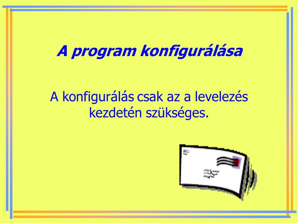 A program konfigurálása