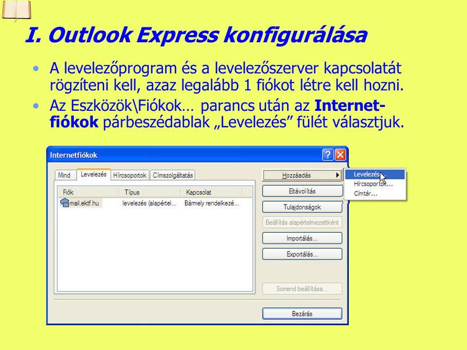 I. Outlook Express konfigurálása