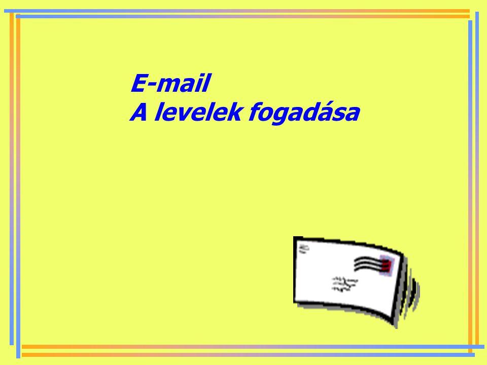 E-mail A levelek fogadása