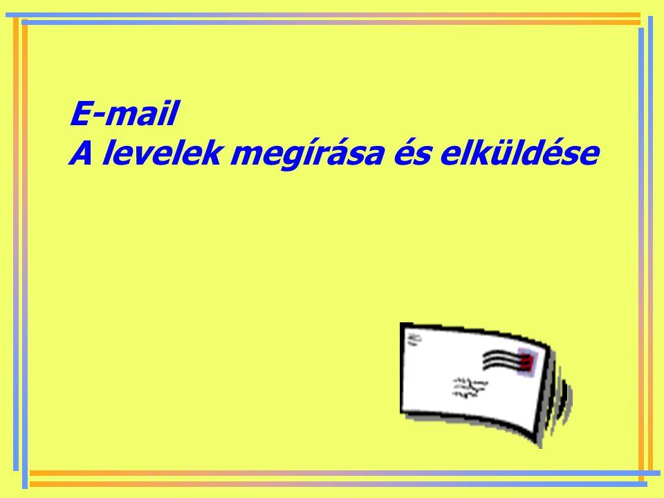 E-mail A levelek megírása és elküldése
