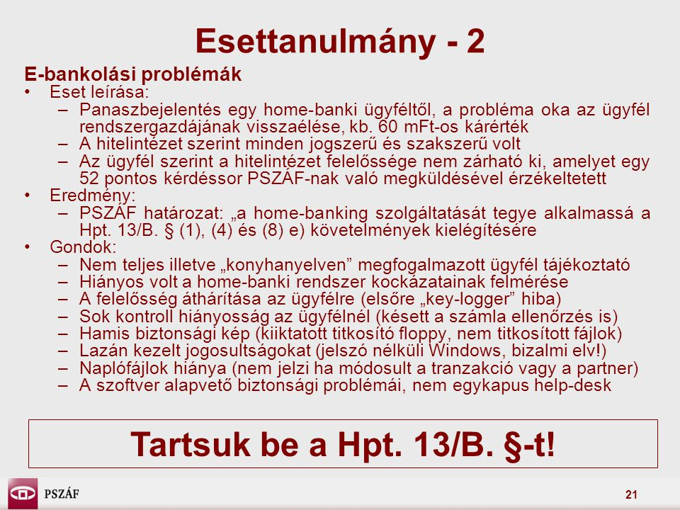 Esettanulmány - 2 Tartsuk be a Hpt. 13/B. §-t!