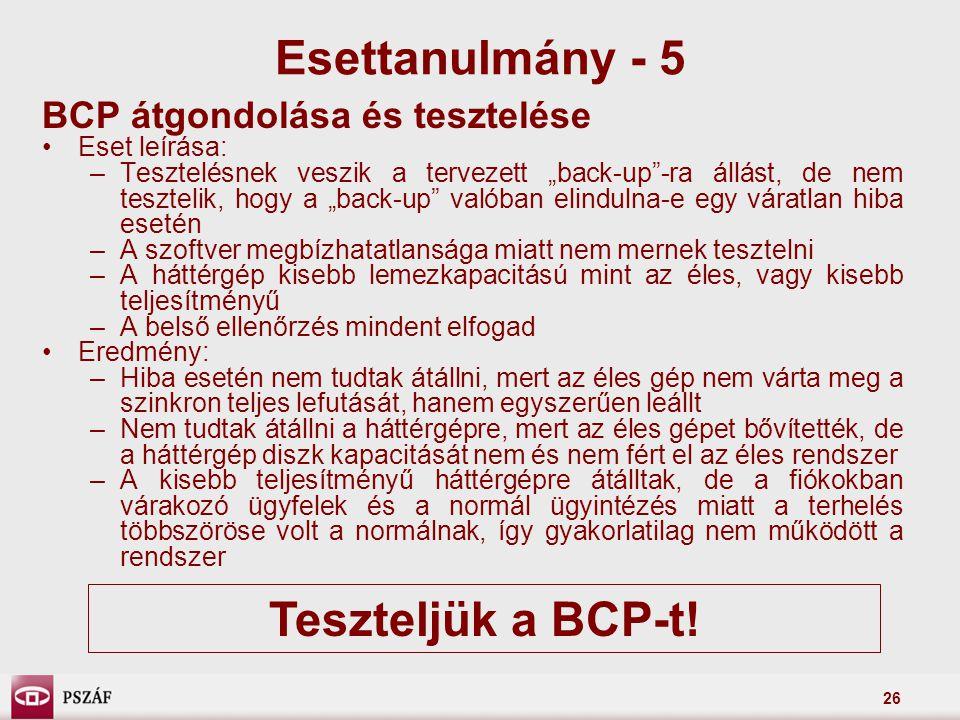 Esettanulmány - 5 Teszteljük a BCP-t!