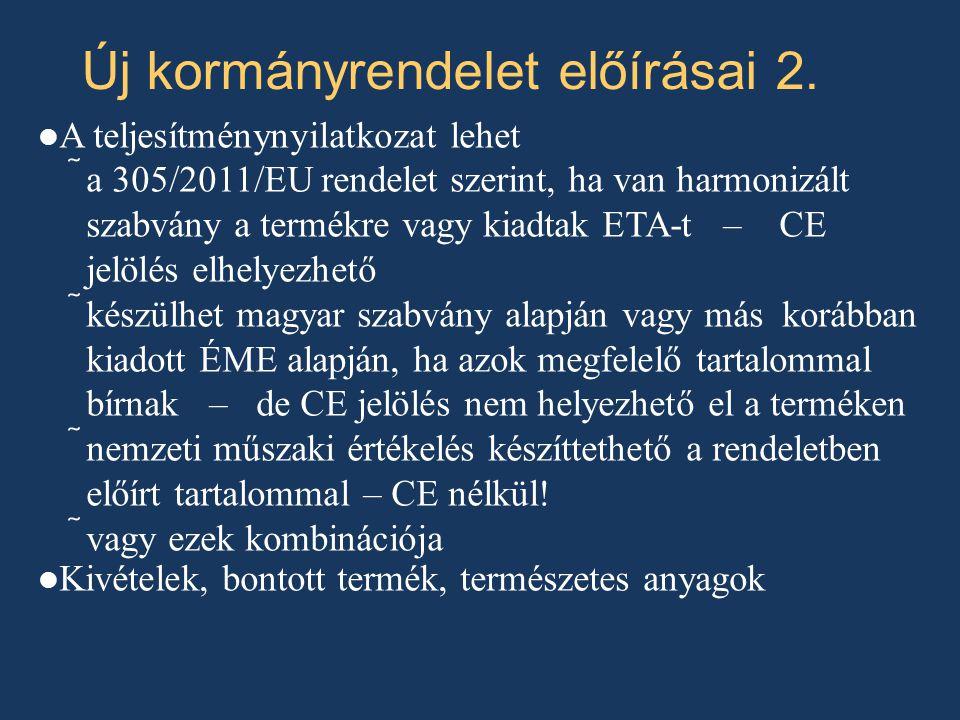 Új kormányrendelet előírásai 2.