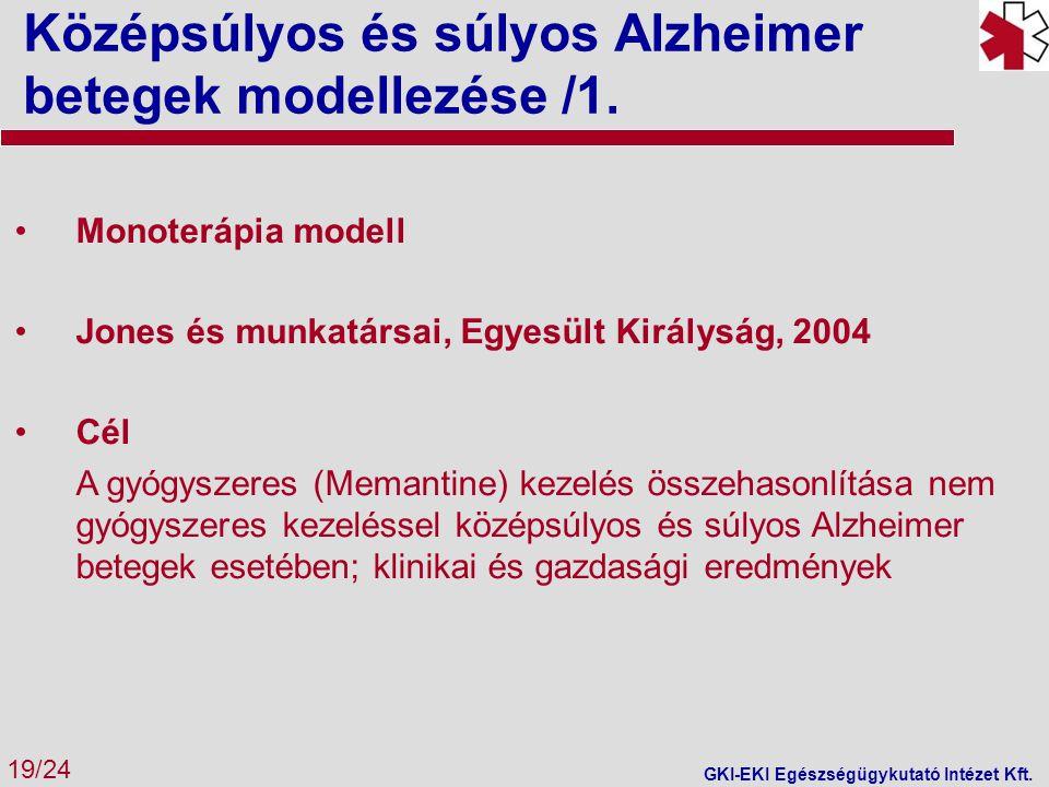 Középsúlyos és súlyos Alzheimer betegek modellezése /1.