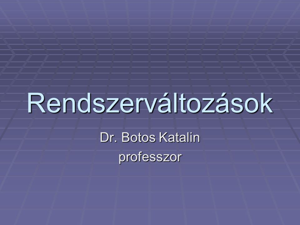 Dr. Botos Katalin professzor