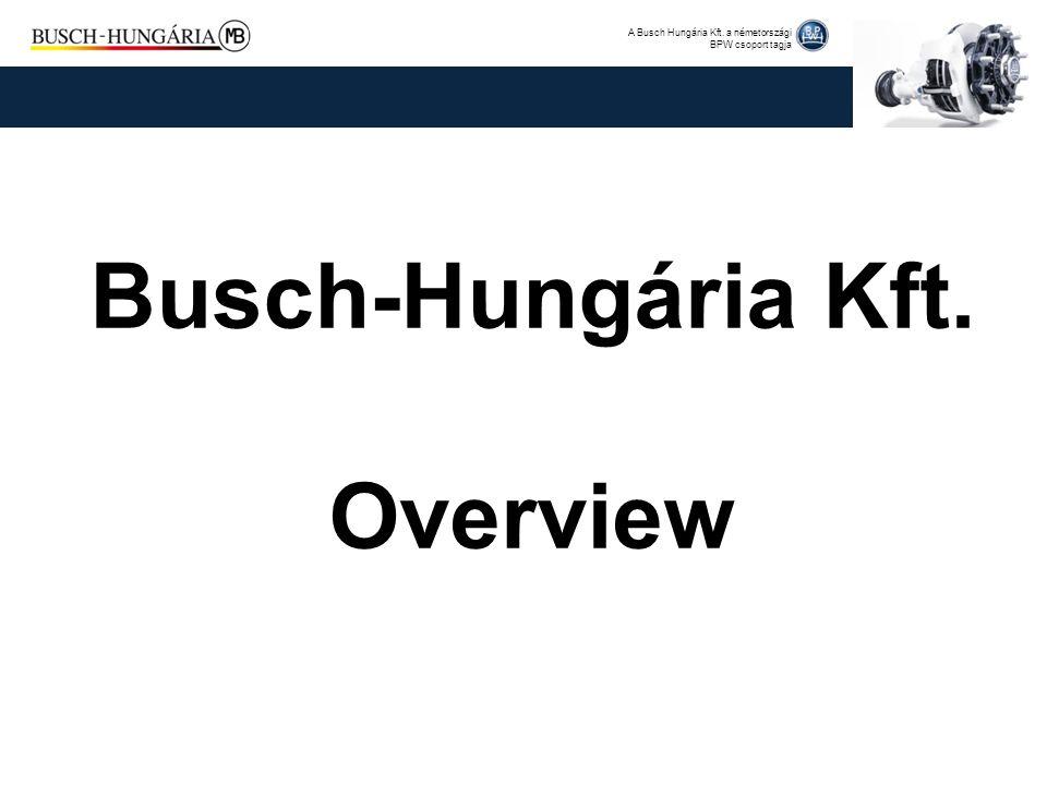 Busch-Hungária Kft. Overview
