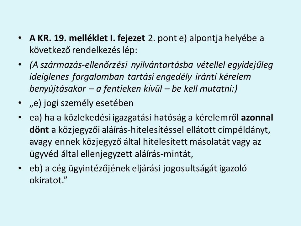 A KR. 19. melléklet I. fejezet 2