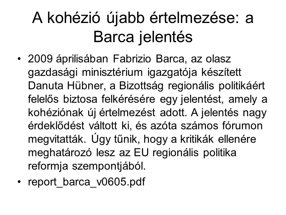 A kohézió újabb értelmezése: a Barca jelentés