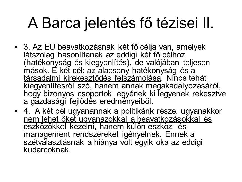 A Barca jelentés fő tézisei II.