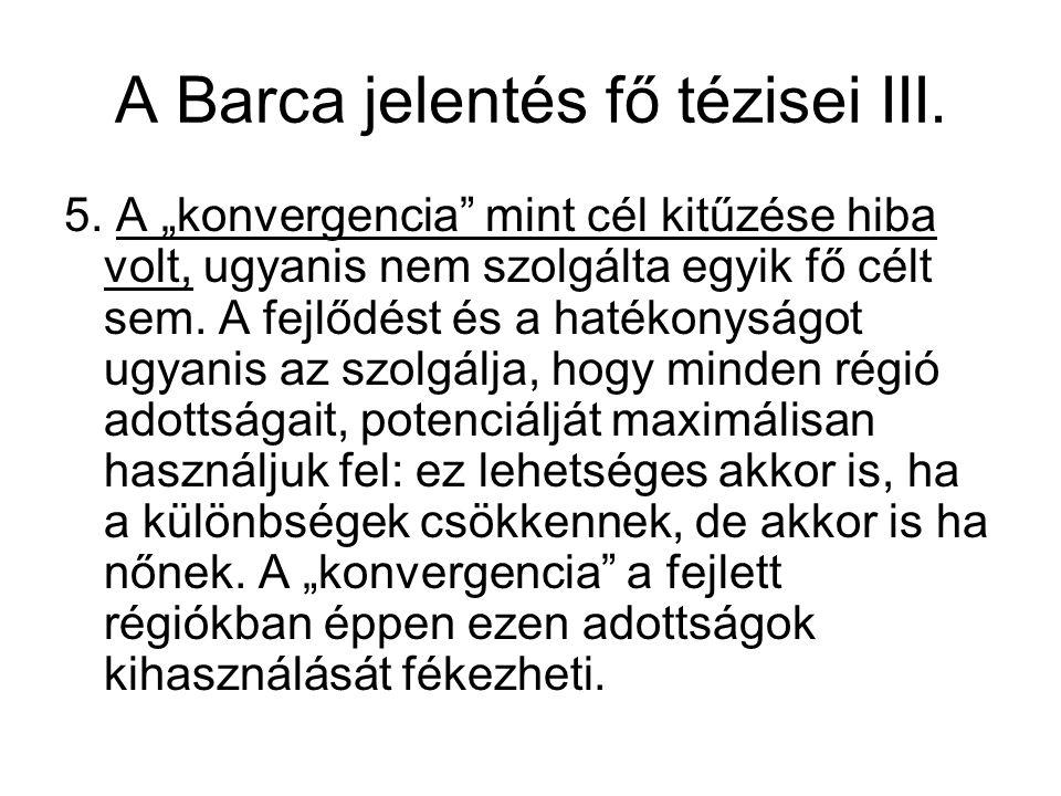 A Barca jelentés fő tézisei III.