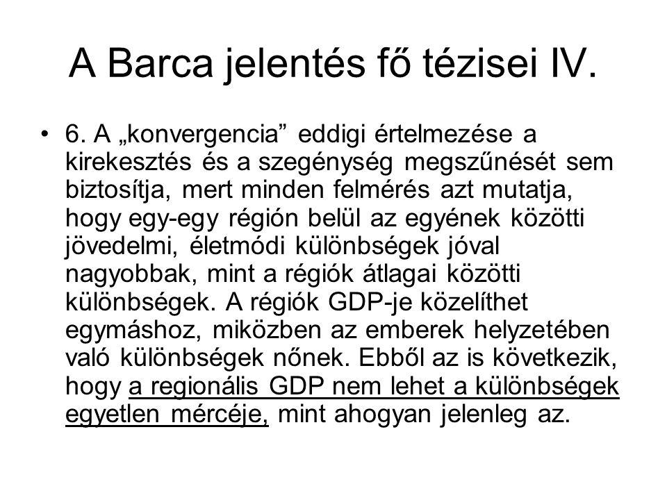 A Barca jelentés fő tézisei IV.