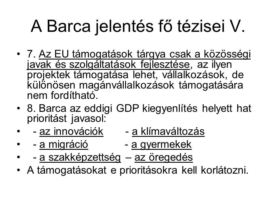 A Barca jelentés fő tézisei V.