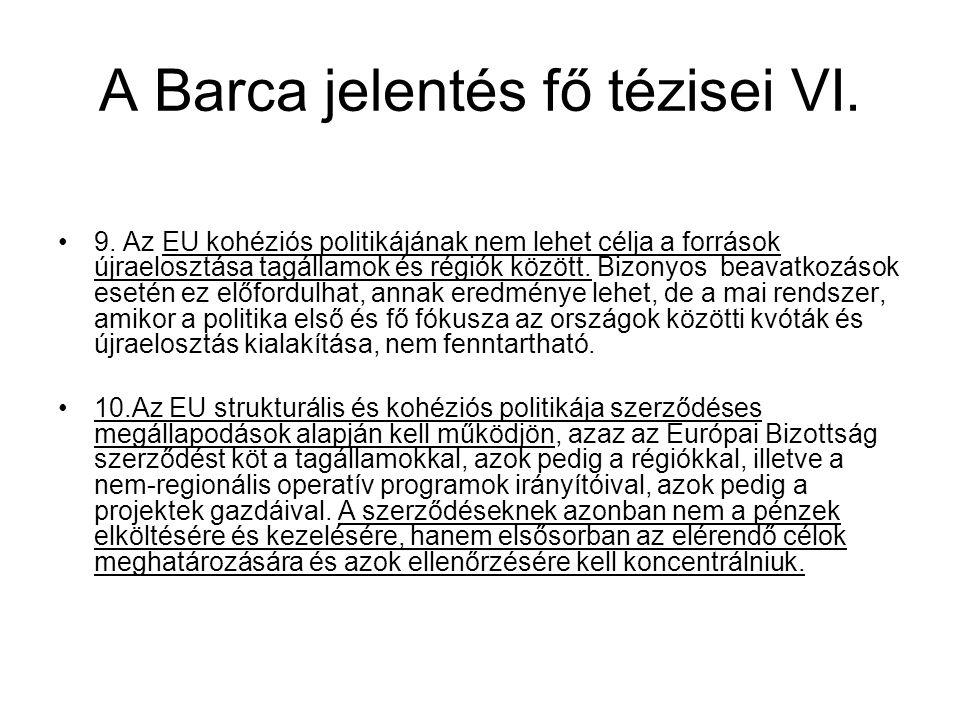 A Barca jelentés fő tézisei VI.