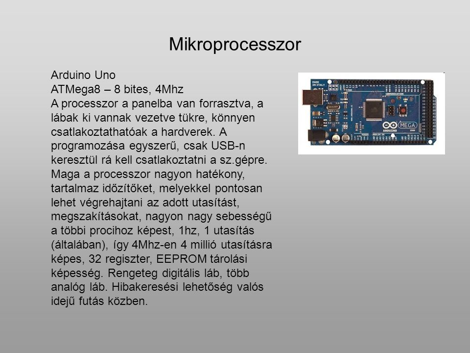 Mikroprocesszor Arduino Uno ATMega8 – 8 bites, 4Mhz