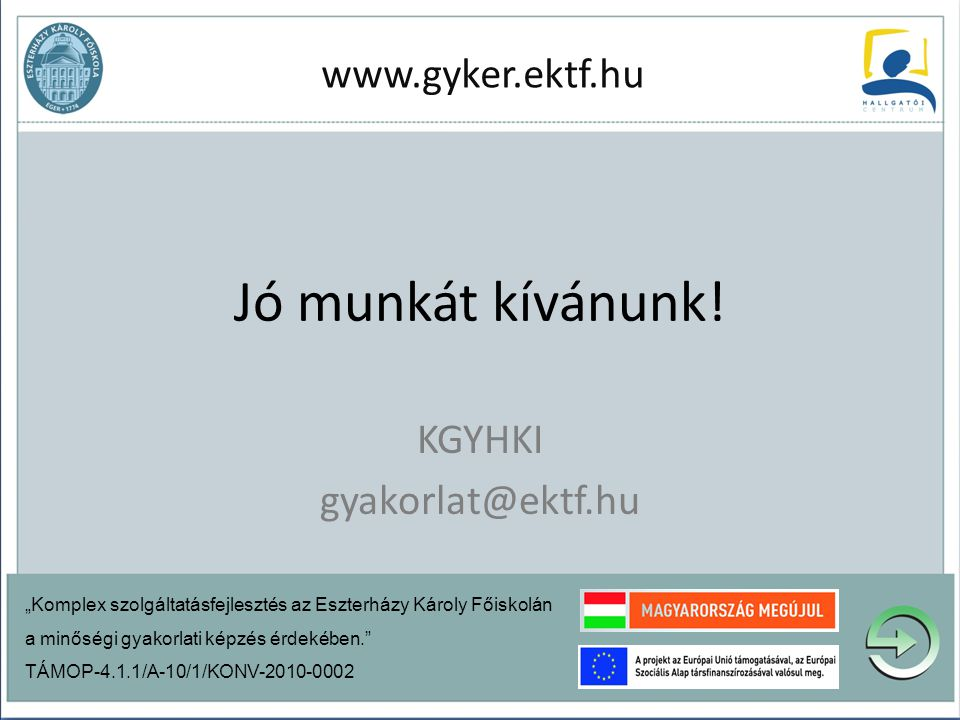 KGYHKI gyakorlat@ektf.hu