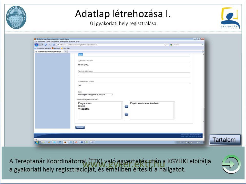 Adatlap létrehozása I. Új gyakorlati hely regisztrálása