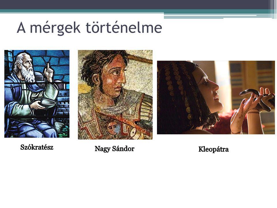 A mérgek történelme Szókratész Nagy Sándor Kleopátra