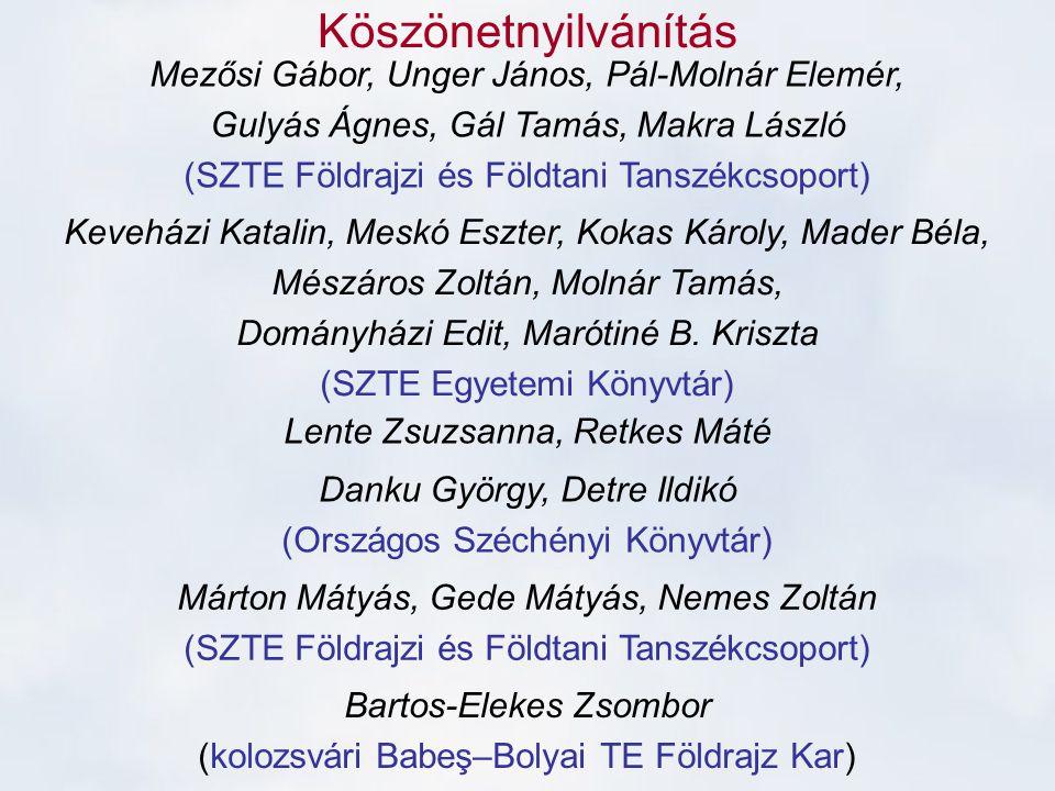 Köszönetnyilvánítás Mezősi Gábor, Unger János, Pál-Molnár Elemér,