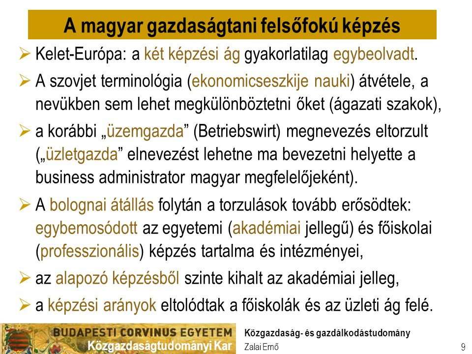 A magyar gazdaságtani felsőfokú képzés