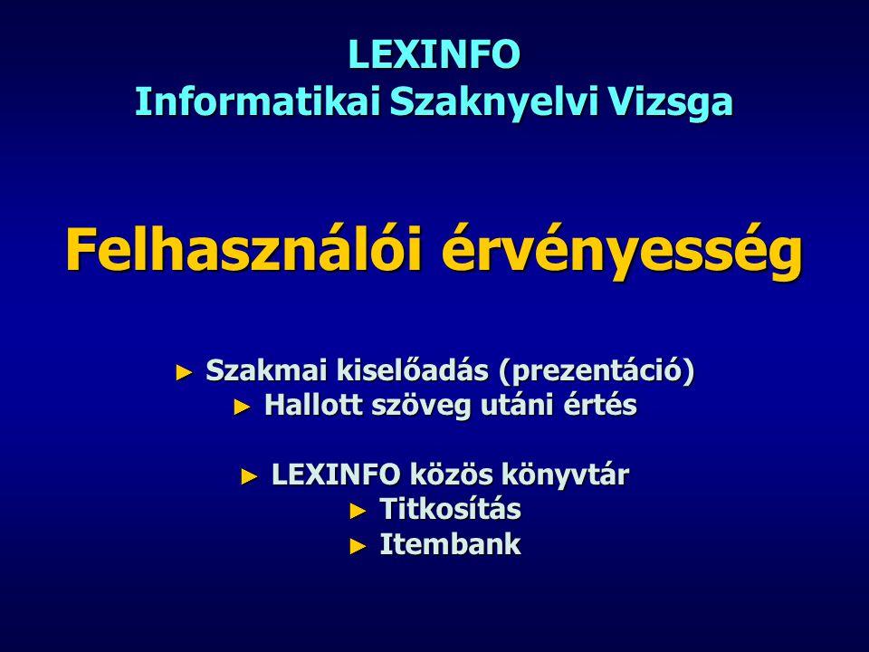 LEXINFO Informatikai Szaknyelvi Vizsga
